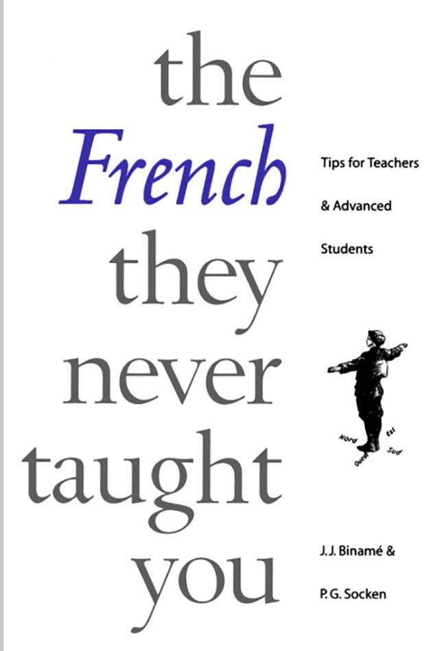 The French They Never Taught You
