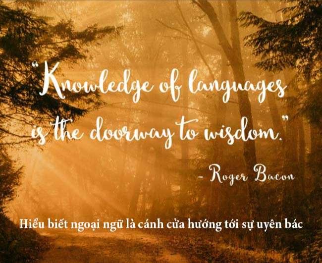Hiểu biết ngoại ngữ là cánh cửa hướng tới sự uyên bác