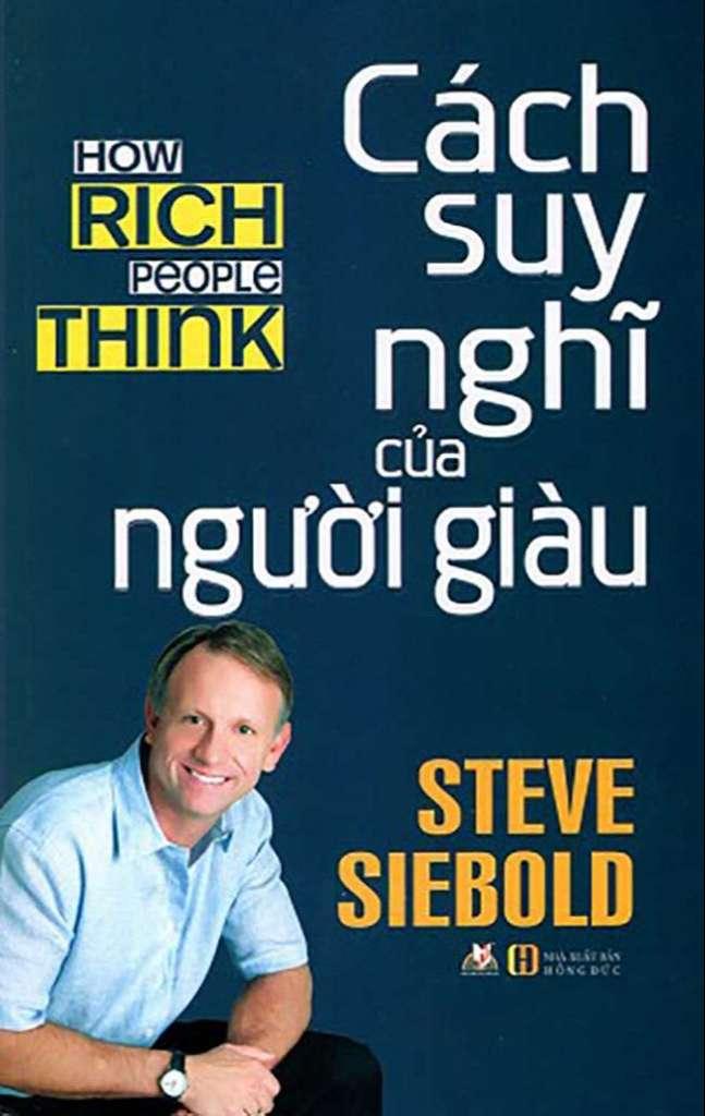 Cách Suy Nghĩ Của Người Giàu – Steve Siebold