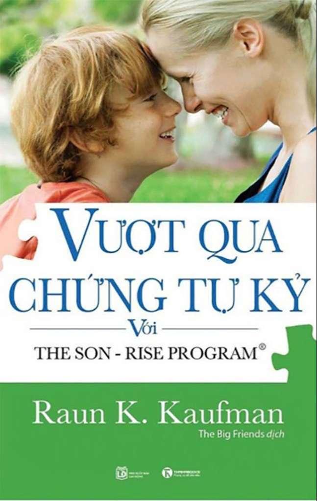 Vượt Qua Hội Chứng Tự Kỷ Với The Son – Rise Program