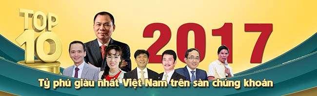 Danh sách tỷ phú Việt Nam 2017